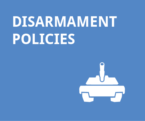 Peace and Disarmament - Disarmament policies
