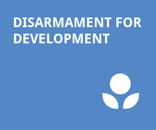 Peace and Disarmament - Disarmament for Development