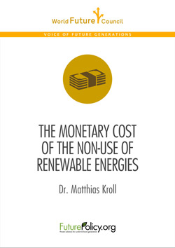 The_Monetary_Cost_of_the_Non-Use_of_Renewable_Energies